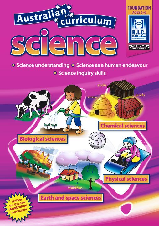 Australian Curriculum Science: Uses science literacy texts to introduce and explain science concepts.
