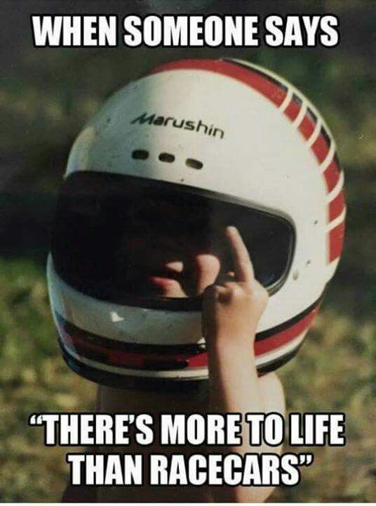 Race cars are life.