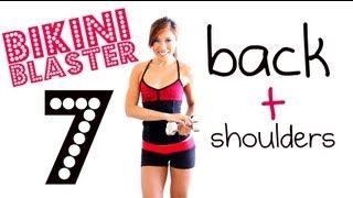Bikini Blaster 7: Bodacious Back + Sleek Shoulders, via YouTube.