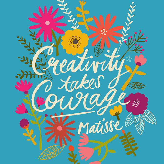 Creativity takes Courage: Be Creative in Your Life!  inspiration, motivation, quotes, self development, happiness #fastsimplefit  Get Free Fitness and Weight Loss News and Tips by Liking Us on: www.facebook.com/FastSimpleFitness