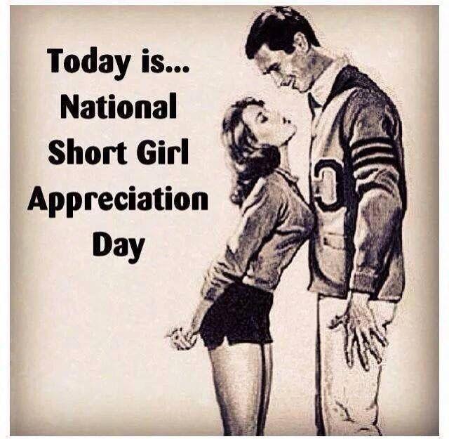 Short girl appreciation day