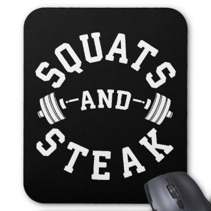 Squats and Steak Leg Day - Funny Workout Mouse Pad - personalize cyo diy design unique