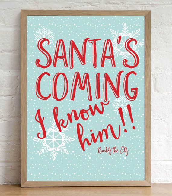 Christmas Decoration Print Buddy the Elf Quote by SewInLoveGifts