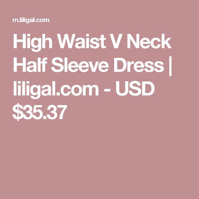High Waist V Neck Half Sleeve Dress   liligal.com - USD $35.37