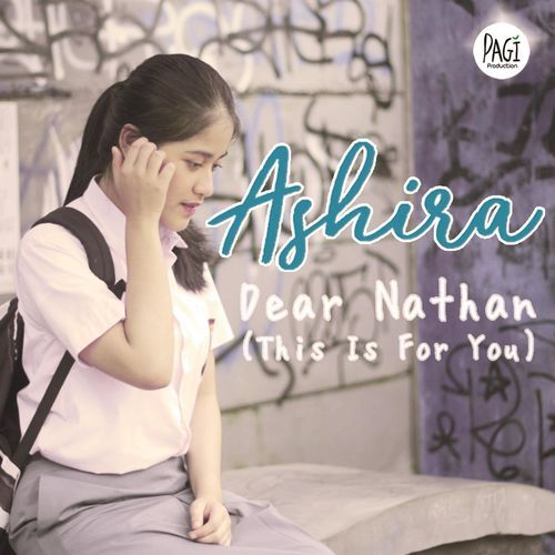 Ashira – Dear Nathan (This Is For You)