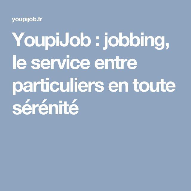 YoupiJob : jobbing, le service entre particuliers en toute sérénité