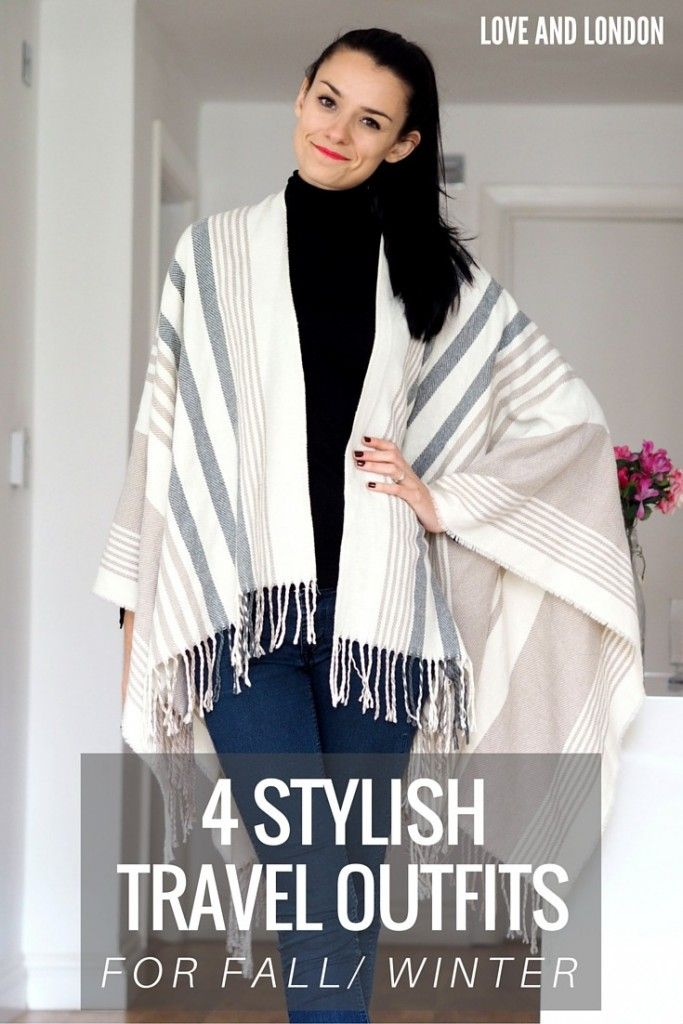 4 Stylish Travel Outfit Ideas for Fall/Winter Travel ...