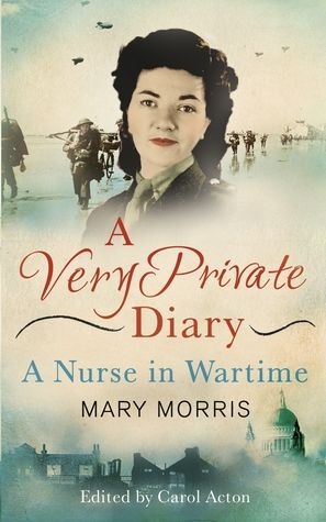 A Very Private Diary: A Nurse in Wartime - win Mary Morris' fascinating account of being a #WW2 nurse, and start reading here.
