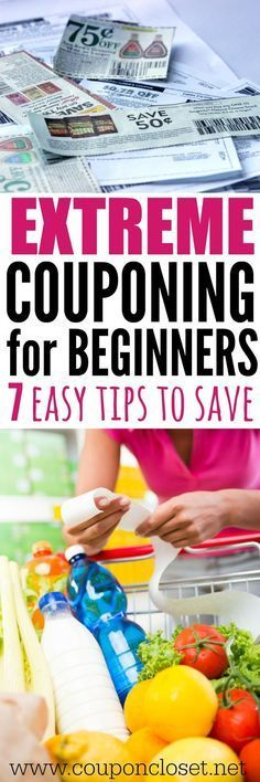 extreme couponing for beginners -Here are 7 easy tips to help you save money. Anyone can be an extreme couponer with these tips!