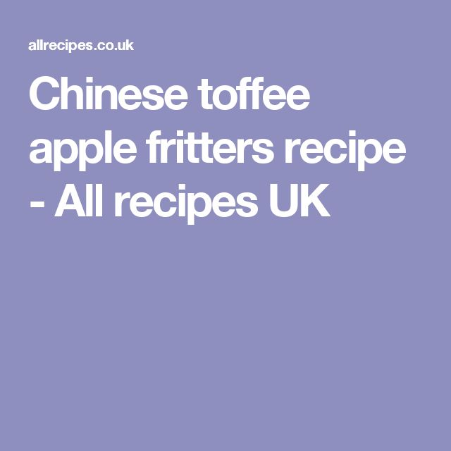 Chinese toffee apple fritters recipe - All recipes UK