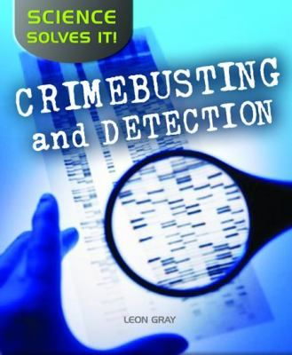 """Crimebusting and Detection by Hélène Boudreau: """"How does science help law enforcement professionals? Meet crime scene investigators and learn how they search for clues such as fibers and fingerprints. Discover how medical examiners use scientific techniques to uncover evidence. Learn about the techniques used in the fight against forgery, fraud, and identity theft."""""""