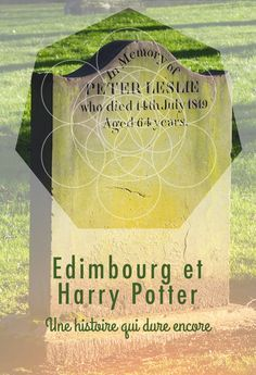 Saviez-vous que JK Rowling a puisé son inspiration pour Harry Potter à Edimbourg ? On vous explique tout !