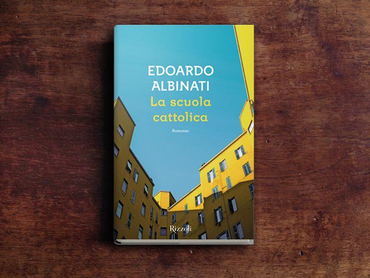 """""""La scuola cattolica"""" di Edoardo Albinati, edito @rizzolilibri, secondo Enrico Macioci: una Chernobyl letteraria, incapace di trattenere la fuoriuscita del Male. #Libri"""