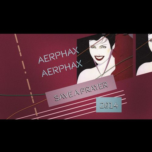 AERPHAX - Save A Prayer 2014 (Aerphax Remix) - remake of Duran Duran hit from 1982 From #AERPHAX. #Brian Anthony, #Copenhagen - #Denmark. #Ambient, #IDM, #experimental, #duran duran, #save a prayer, #remake, #techno