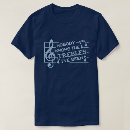 Funny Musicians Treble Joke Pun | Music Teachers 2 T-Shirt - click to get yours right now!