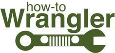 DIY and How-To Videos Jeep Wrangler Upgrades