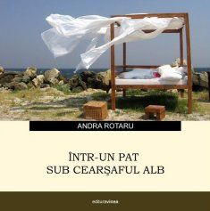 """""""En una cama bajo la sábana blanca"""", de Andra Rotaru"""