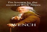 I'm Rick James!