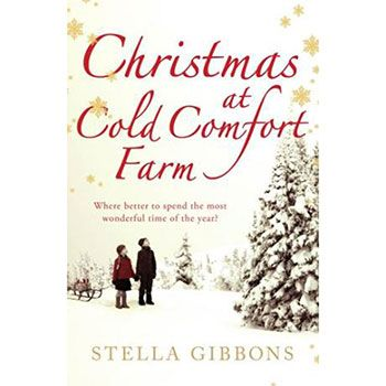 Christmas at Cold Comfort Farm by Stella Gibbons | Christmas Books at The Works