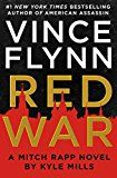 Red War (A Mitch Rapp Novel Book 15) by Vince Flynn (Author) Kyle Mills (Author) #Kindle US #NewRelease #Mystery #Thriller #Suspense #eBook #ad
