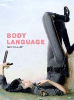 BODY LANGUAGE saatchigallery 20 November 2013 - 23 March 2014