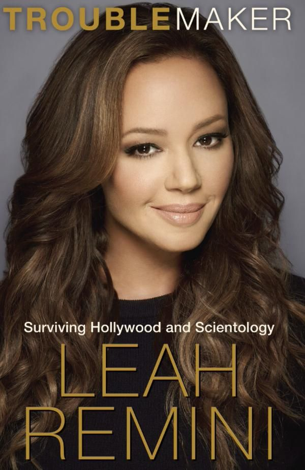 (Reprinted from the Underground Bunker of 9/24/2015). Ballantine Books announced today what we've known for some time: Leah Remini's memoir is finished and coming out soon. Titled Troublemaker: Sur...