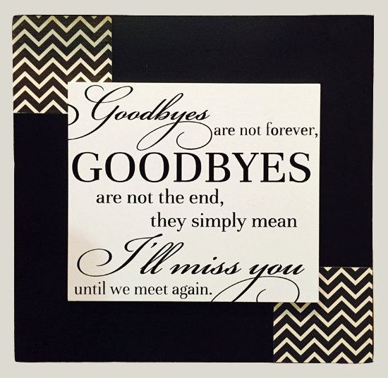 Sad I Miss You Quotes For Friends: 17 Best Ideas About Going Away Gifts On Pinterest