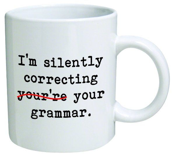 I'm Silently Correcting Your Grammar - Writers Write