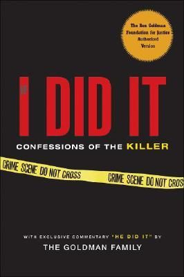 """""""If I Did It: Confessions Of The Killer"""" by O.J. Simpson including the special essay 'He Did It' by The Goldman Family ... #LibraryLoans"""