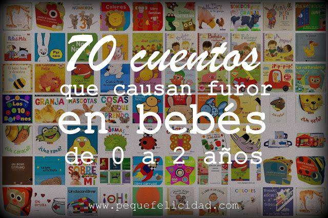 70 CUENTOS QUE CAUSAN FUROR EN BEBÉS DE 0 A 2 AÑOS