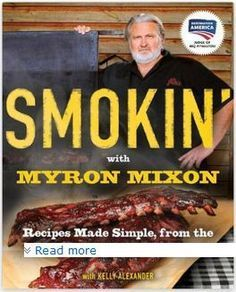 How to Smoke Ribs Like Myron Mixon More
