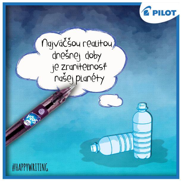 Starať sa o našu planétu je povinnosť! Pomôcť môžete napríklad používaním pier B2P, ktoré sú vyrobené z PET fliaš. #happywriting #pilotpen
