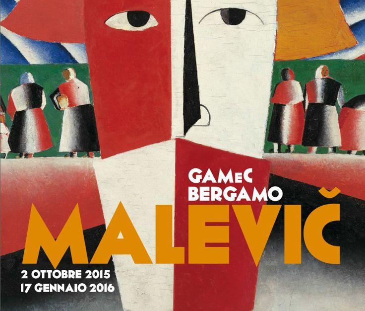 Fino al 17 Gennaio La Mitica Mostra di Kazimir Severinovič Malevič alla GAMEC...da non perdere!
