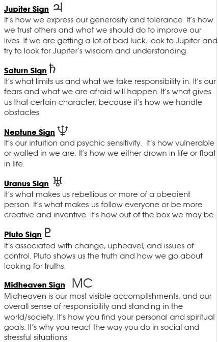 Jupiter Sign, Saturn Sign, Uranus Sign, Neptune Sign, Pluto Sign, Mid-Heaven (MC)   #astrology