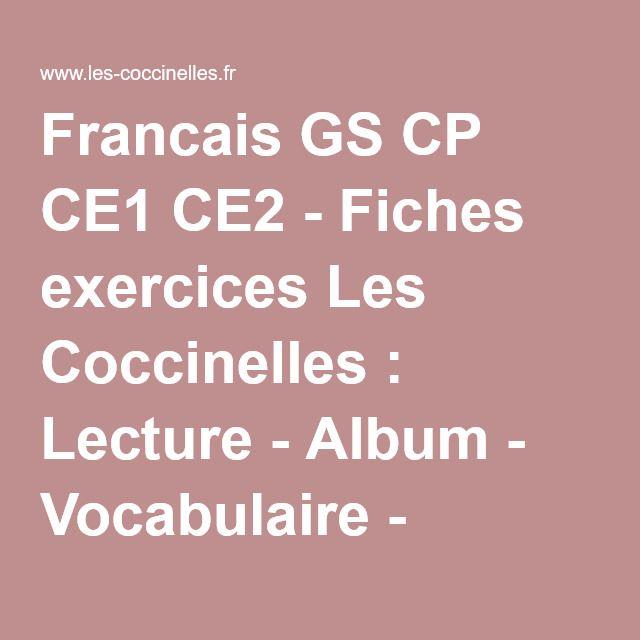 Francais GS CP CE1 CE2 - Fiches exercices Les Coccinelles : Lecture - Album - Vocabulaire - Orthographe - Grammaire - Son - Syllabe - Poésie - Graphisme