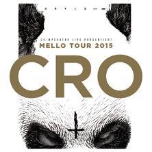 CRO: Mello Tour 2015 // 12.03.2015 - 27.06.2015  // 12.03.2015 19:00 REGENSBURG/Donau-Arena // 13.03.2015 19:00 GÖTTINGEN/Lokhalle // 14.03.2015 19:00 OBERHAUSEN/König-Pilsener-ARENA // 15.03.2015 18:30 LINGEN (EMS)/EmslandArena // 27.06.2015 17:00 AALEN/Scholz-Arena