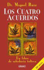 los cuatro acuerdos: un libro de sabiduria tolteca-miguel ruiz-9788479532536