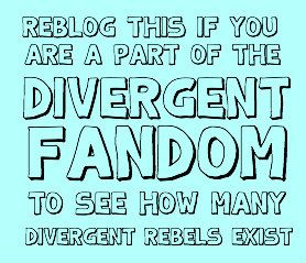 REPIN THIS IF YOU ARE A PART OF THE DIVERGENT FANDOM!!! REBELS SHALL TAKE OVER. Or just fangirls lol