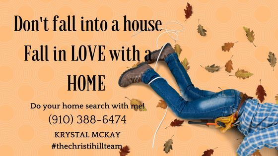 It's difficult not to get all wrapped up in finding the right house for the right price and sometimes buyers just settle. Don't fall into a house. Let me help you fall in LOVE with a home.   Krystal McKay #thechristihillteam (910) 388-6474 http://www.christi-realestate.com/results-gallery/?userID=all