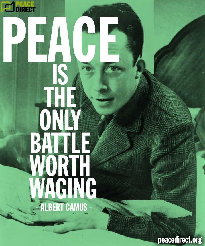 """Peace is the only battle worth waging"" - Albert Camus #peace #quotes"