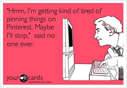 Oh My Gosh....So true!