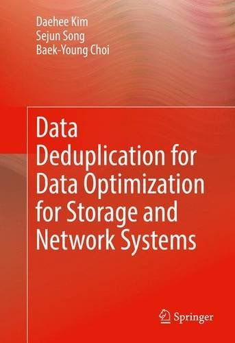 Data Deduplication for Data Optimization for Storage and Network Systems free ebook