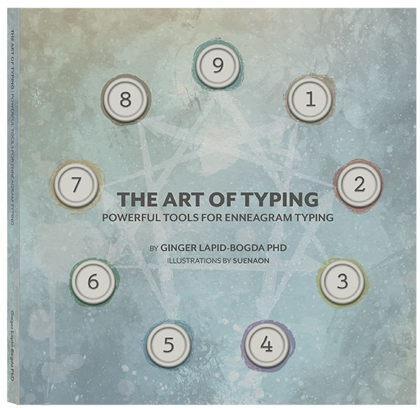 The Art of Typing, by Ginger Lapid-Bogda #enneagram