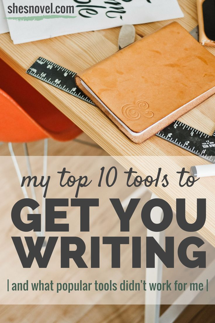 My Top 10 Tools to Get You Writing | Stuck in your writing process? Check out this post for 10 tools to get you writing.