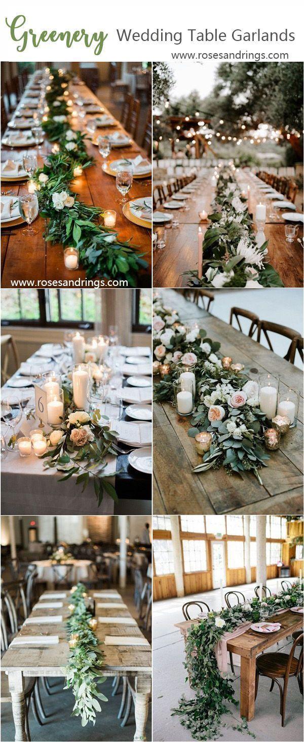 20 Lush Wedding Garland Runner Ideas For Your Reception Tables Wedding Table Garland Table Runners Wedding Garland Wedding Decor