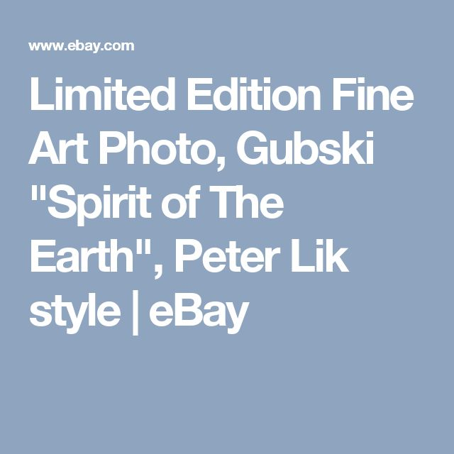 "Limited Edition Fine Art Photo, Gubski ""Spirit of The Earth"", Peter Lik style  