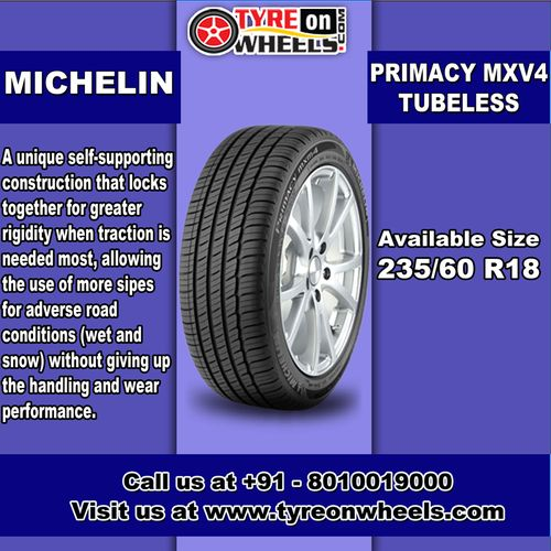 Buy Michelin Car Tyres Online of Primacy MXV4 Tubeless for Size 235/60 R18 at Guaranteed Low Prices and also get Mobile Tyres Fitting Services at your home now buy at http://www.tyreonwheels.com/car/tyre/235/60/18/car_manufact/vs/10/Bangalore