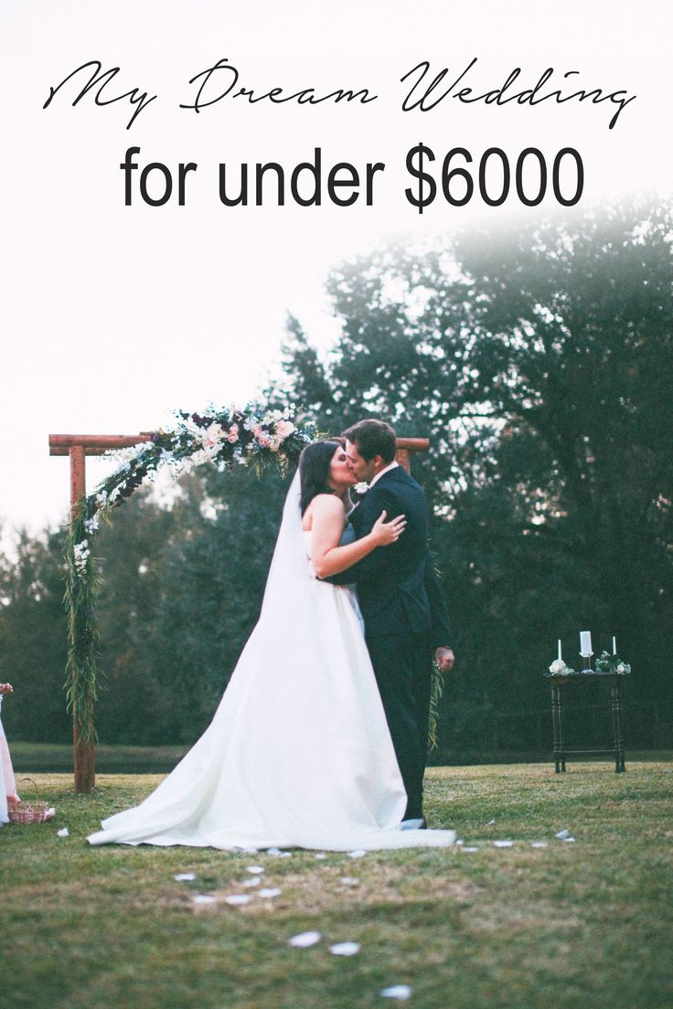 My Dream Wedding for Under $6000, outdoor wedding, backyard wedding, wedding on a budget, budget friendly, big wedding