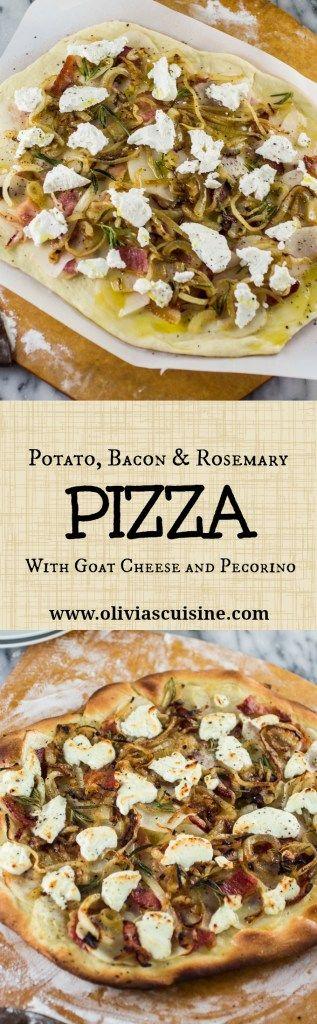Potato, Bacon & Rosemary Pizza with Goat Cheese and Pecorino | www.oliviascuisine.com