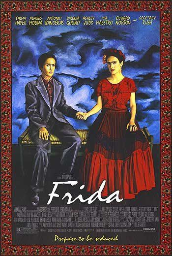 "Frida (2002) - Excellent movie but definitely will need to be censored greatly for most audiences may only want to show some ""clips"" here and there. You'll enjoy the background on the artist for sure!"
